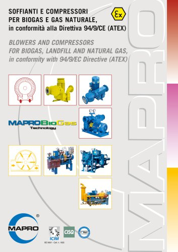 BLOWERS AND COMPRESSORS FOR BIOGAS, LANDFILL AND NATURAL GAS, in conformity with 94/9/EC Directive (ATEX)