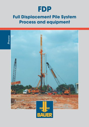 FDP Full Displacement Pile System Process and equipment