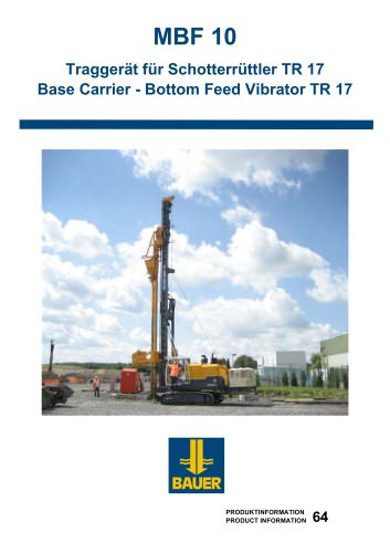 MBF 10 Base Carrier - Bottom Feed Vibrator TR 17