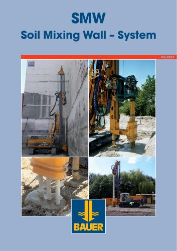 SMW Soil Mixing Wall – System