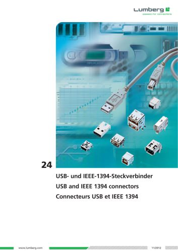 Series 24, USB and IEEE 1394 connectors