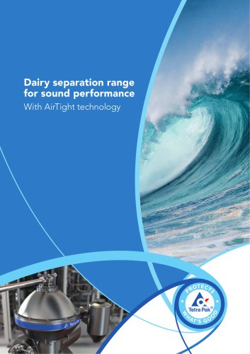 Dairy separation range for sound performance