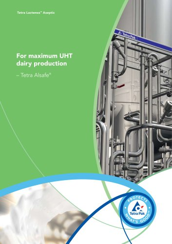 For maximum UHT dairy production – Tetra Alsafe®