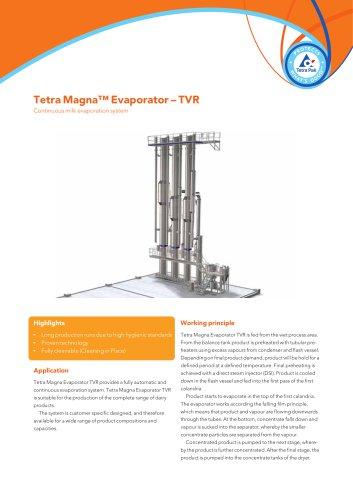 Tetra Magna Evaporator ? TVR