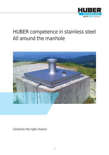 HUBER competence in stainless steel All around the manhole