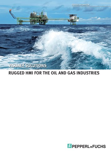 Product Information Rugged HMI for the Oil and Gas Industries