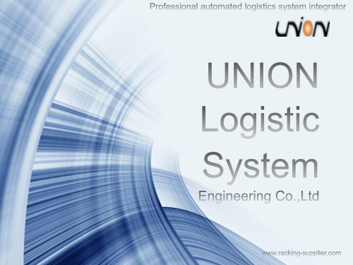 UNION ASRS SYSTEM