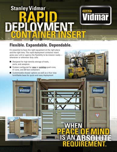 Rapid deployement container insert