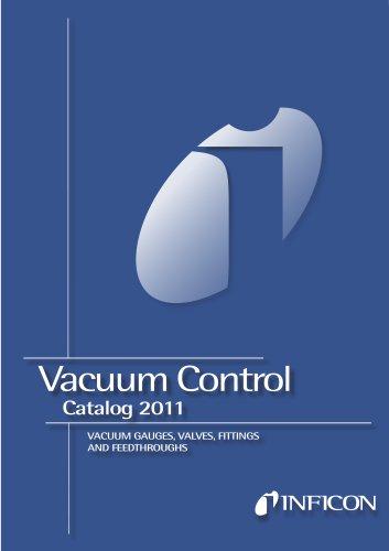Inficon Vacuum Components:  Flanges & Fittings, Vacuum Gauges & Valves
